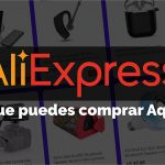 Aliexpress –  ¡Lo Que Puedes Comprar En Esta Gran Tienda China!