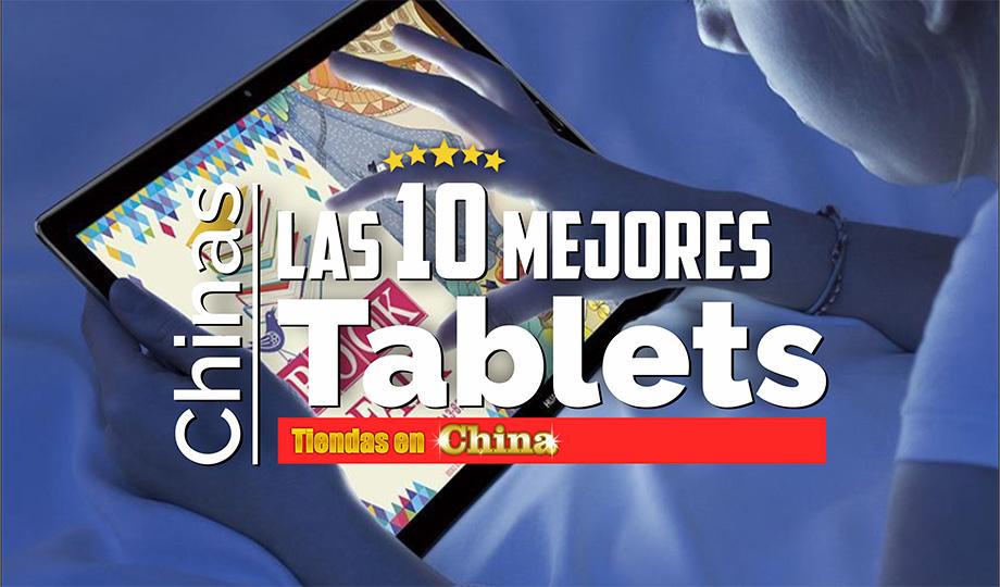 Las 10 Mejores Tablets Para Comprar En China 2019